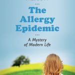 """The Allergy Epidemic: a Mystery of Modern Life"" By Dr. Susan Prescott"