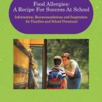 Food Allergic Children and School: New Book Tells All