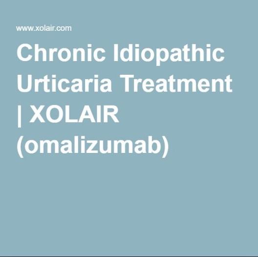 Chronic Urticaria: the Omalizumab (Xolair) Difference